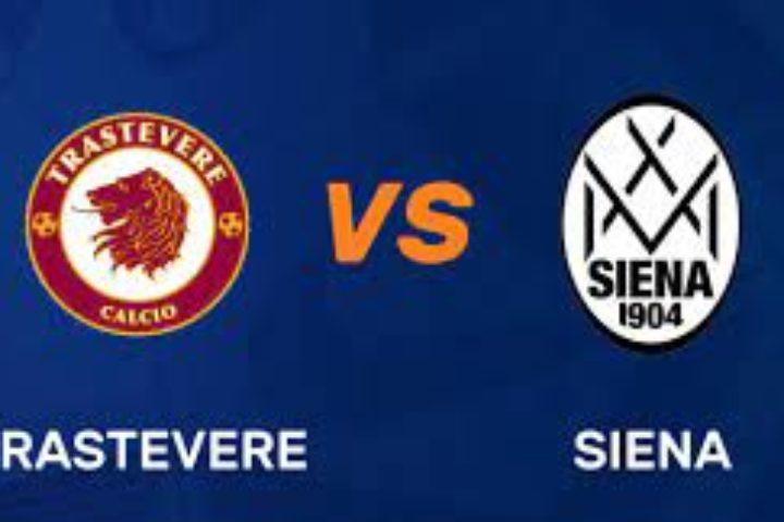 TRASTEVERE-SIENA 2-1 (0-0)